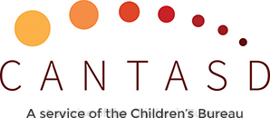 CANTASD - A service of the Children's Bureau