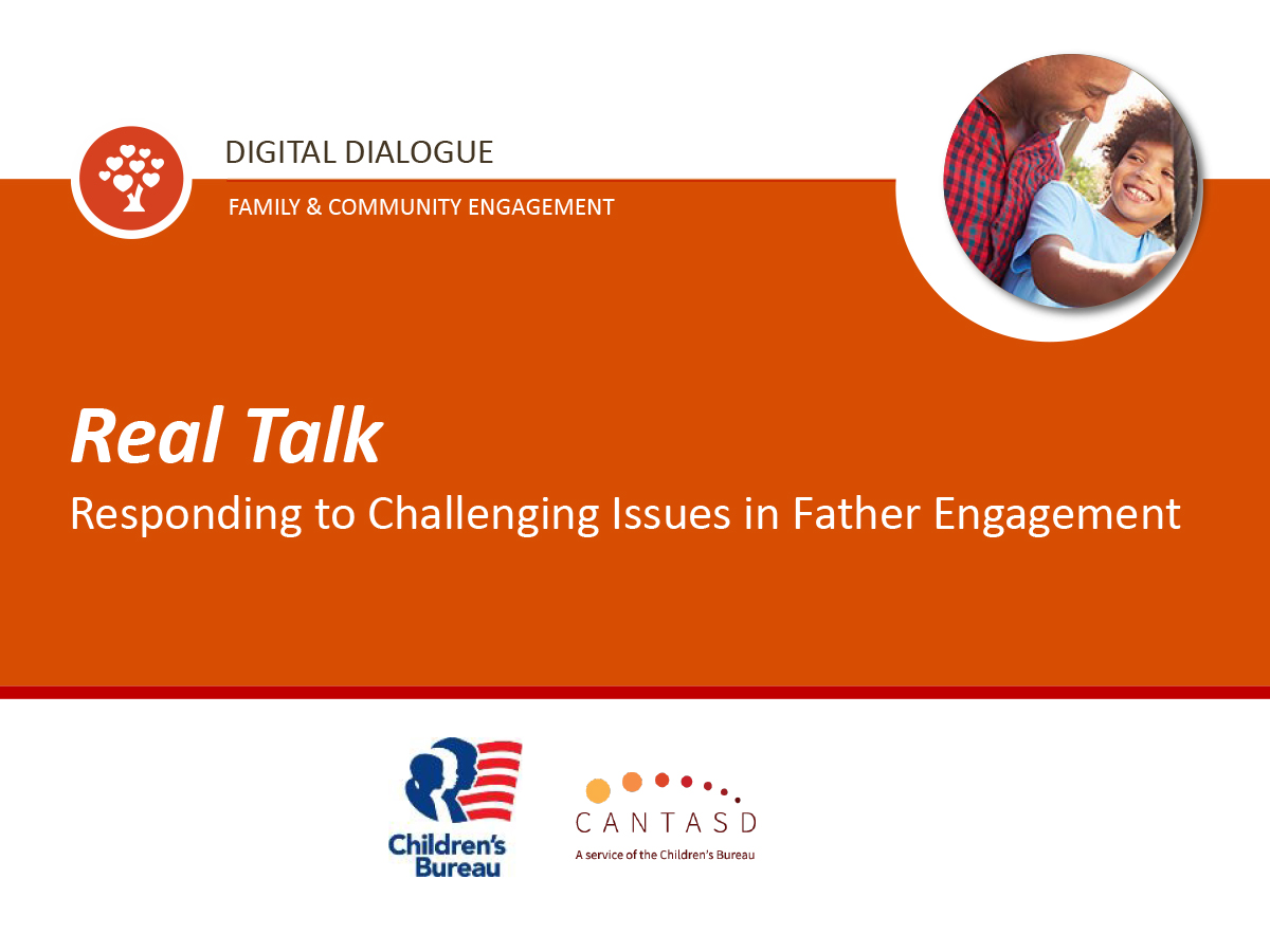 Real Talk: Responding to Challenging Issues in Father Engagement