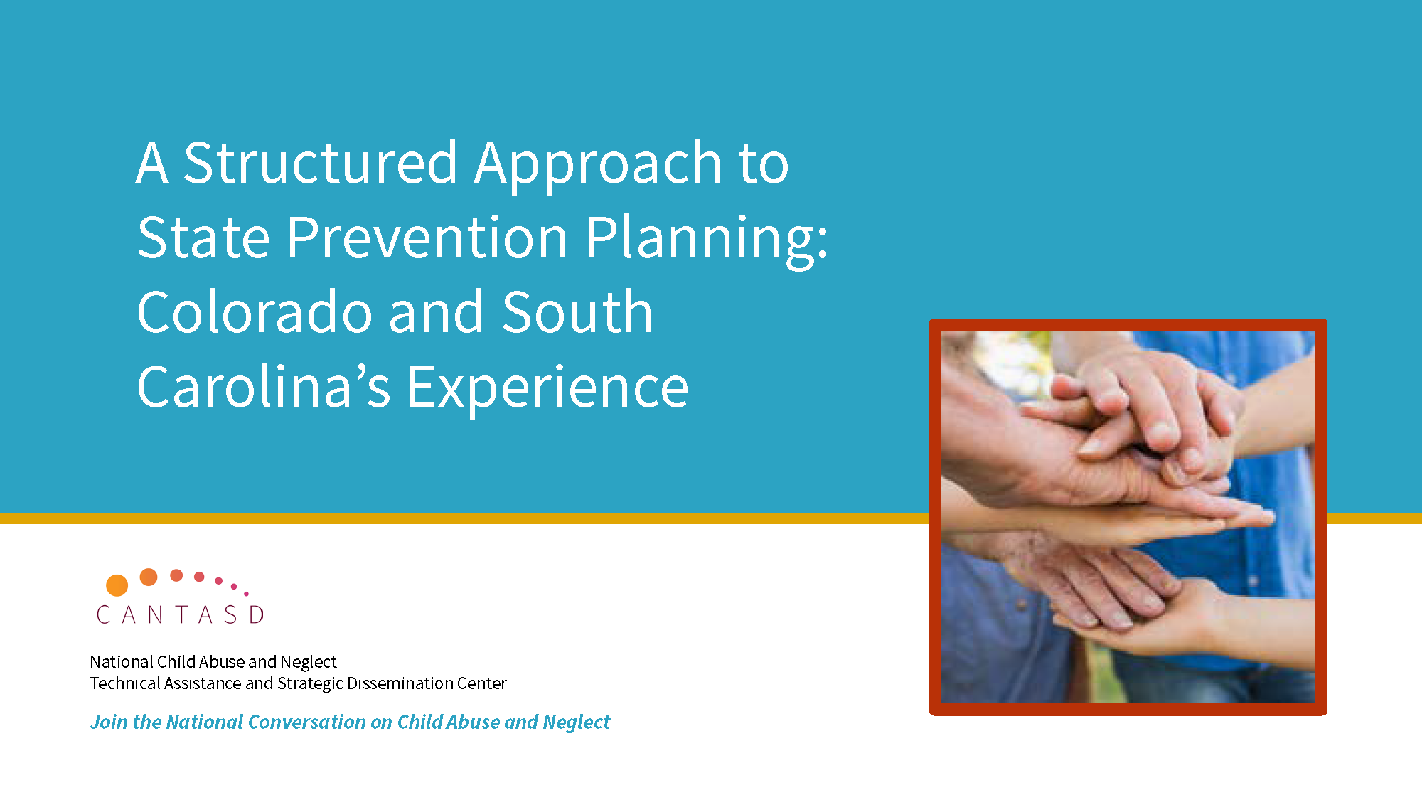 A Structured Approach to State Prevention Planning: Colorado and South Carolina's Experience - This link opens in a new window